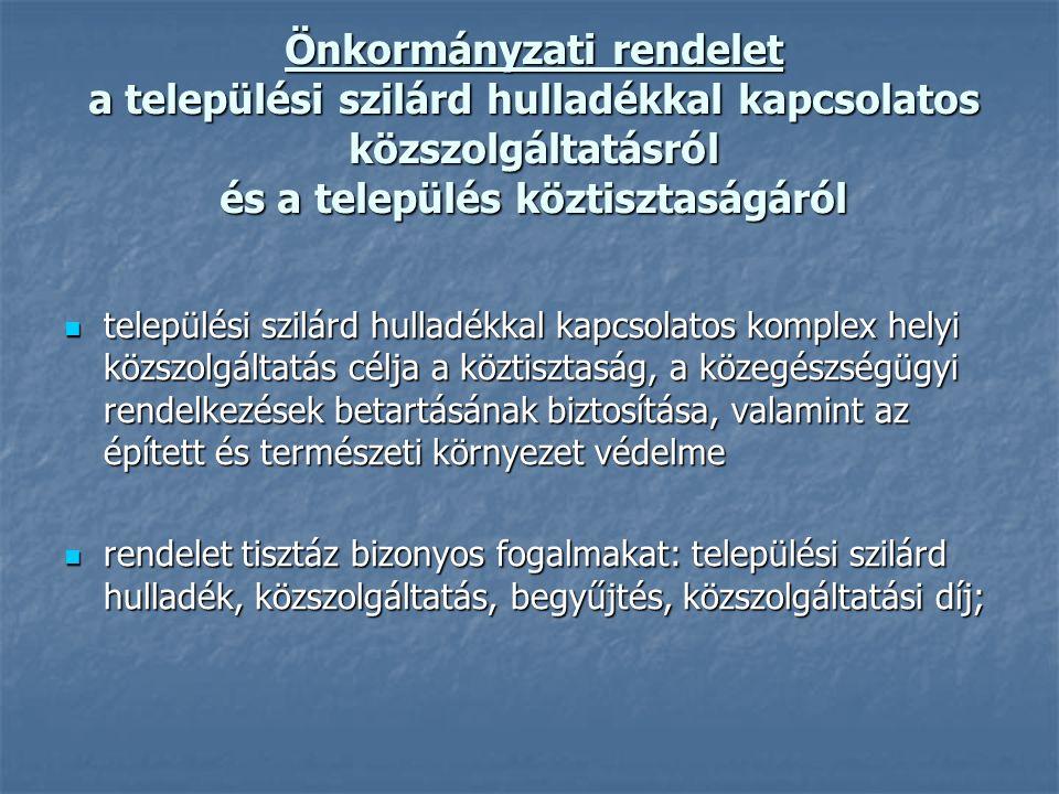 Hulladékgazdálkodási elvek és előírások (2000.évi XLIII.