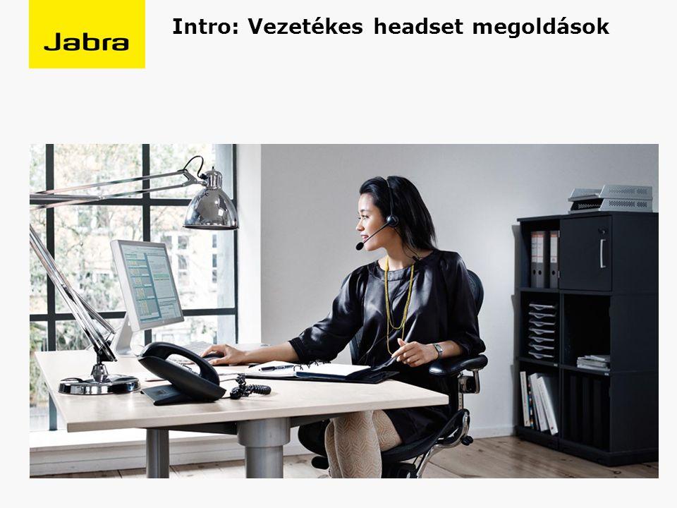 Intro: Vezetékes headset megoldások