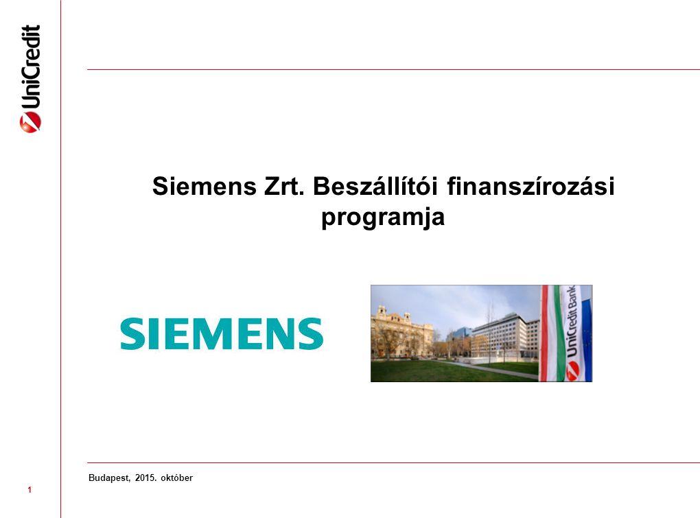 1 Budapest, 2015. október Siemens Zrt. Beszállítói finanszírozási programja