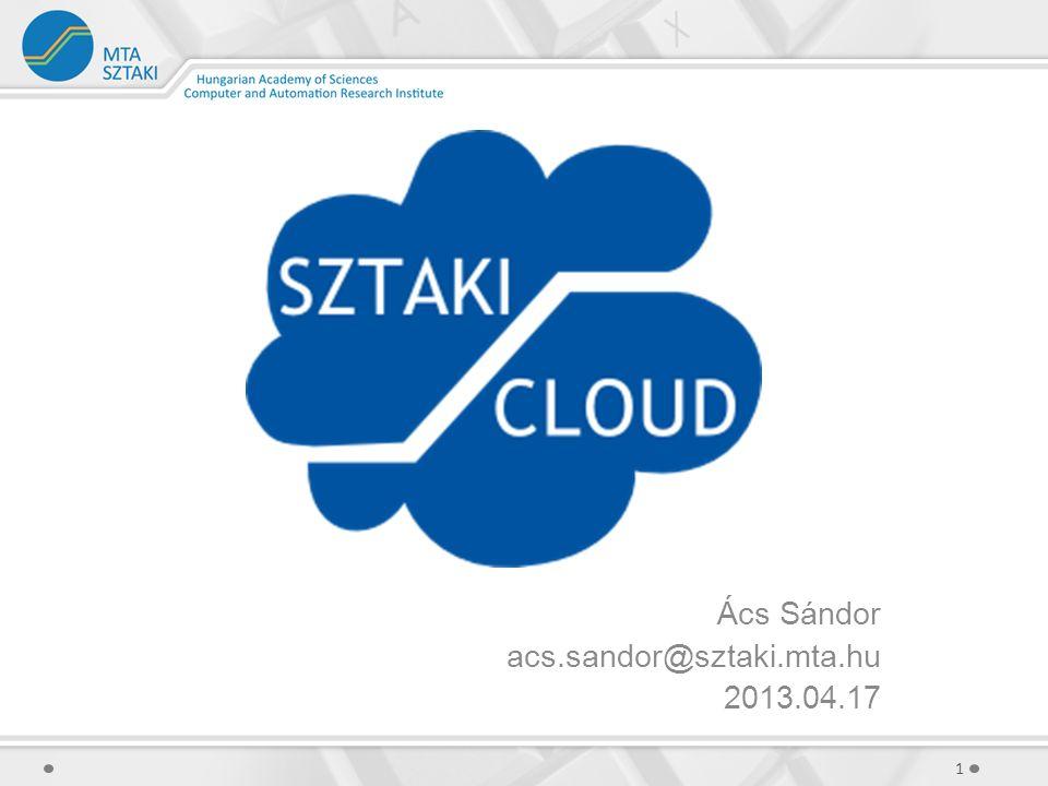 OpenNebula (5) Alapfogalmak Lemezkép – virtuális diszk (disk image) A merevlemeznek megfelelő fogalom a felhőben.