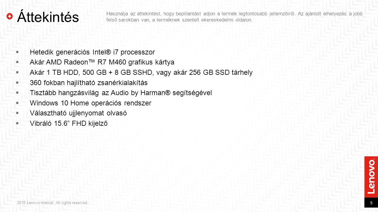 6 2015 Lenovo Internal.All rights reserved.