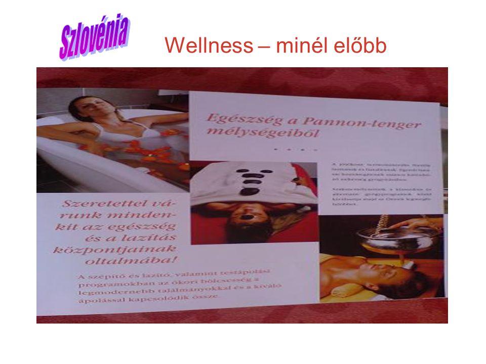 Wellness – minél előbb