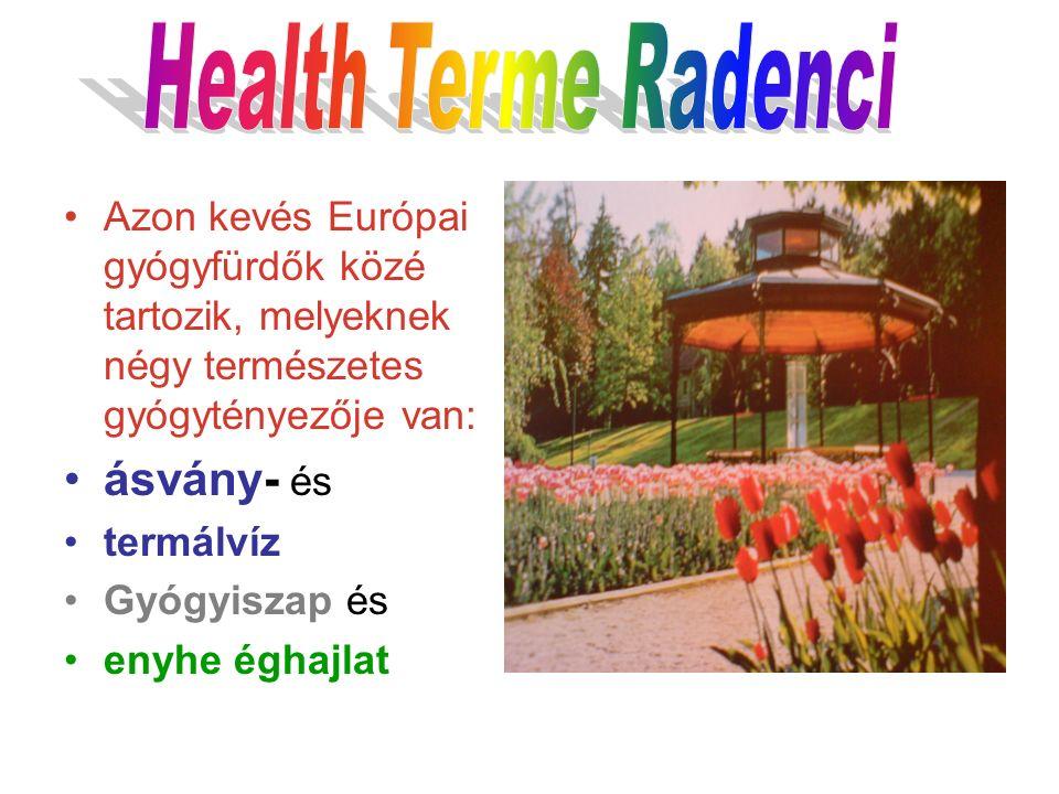 Azon kevés Európai gyógyfürdők közé tartozik, melyeknek négy természetes gyógytényezője van: ásvány- és termálvíz Gyógyiszap és enyhe éghajlat