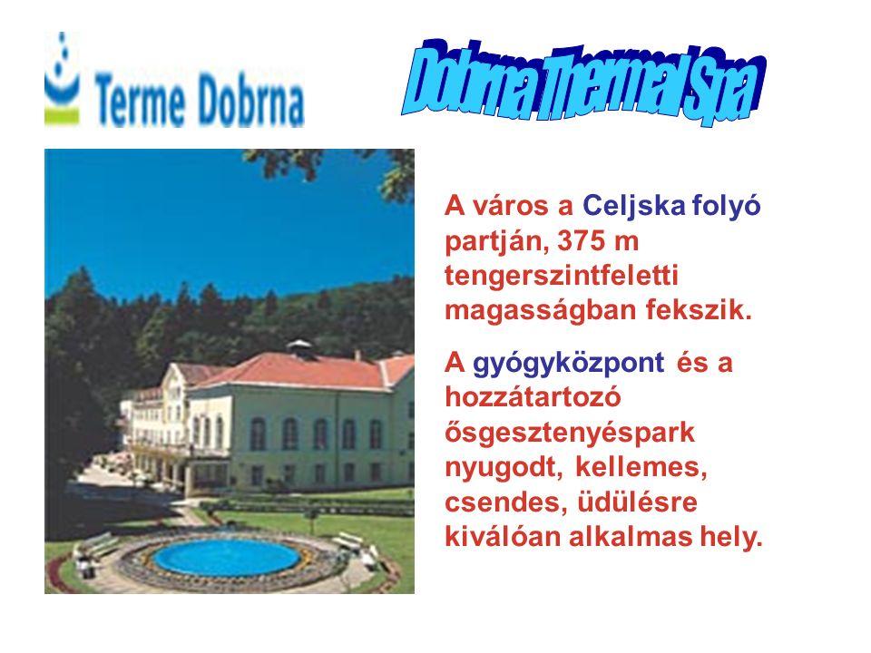 Dobrna Thermal Spa A város a Celjska folyó partján, 375 m tengerszintfeletti magasságban fekszik. A gyógyközpont és a hozzátartozó ősgesztenyéspark ny