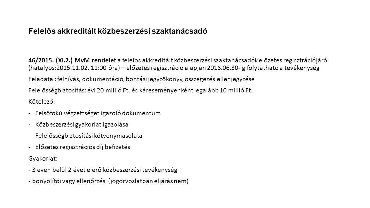 Felelős akkreditált közbeszerzési szaktanácsadó 46/2015.