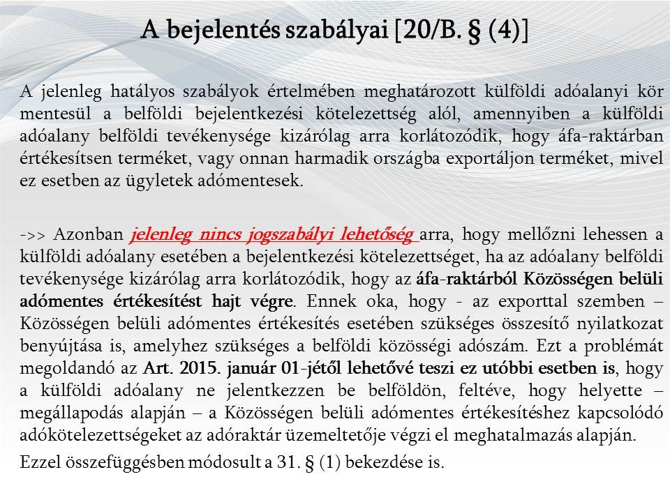 A bejelentés szabályai [20/B.