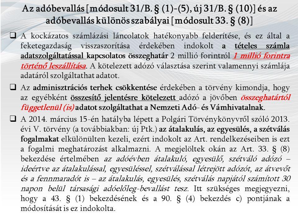 Az adóbevallás [módosult 31/B.§ (1)-(5), új 31/B.