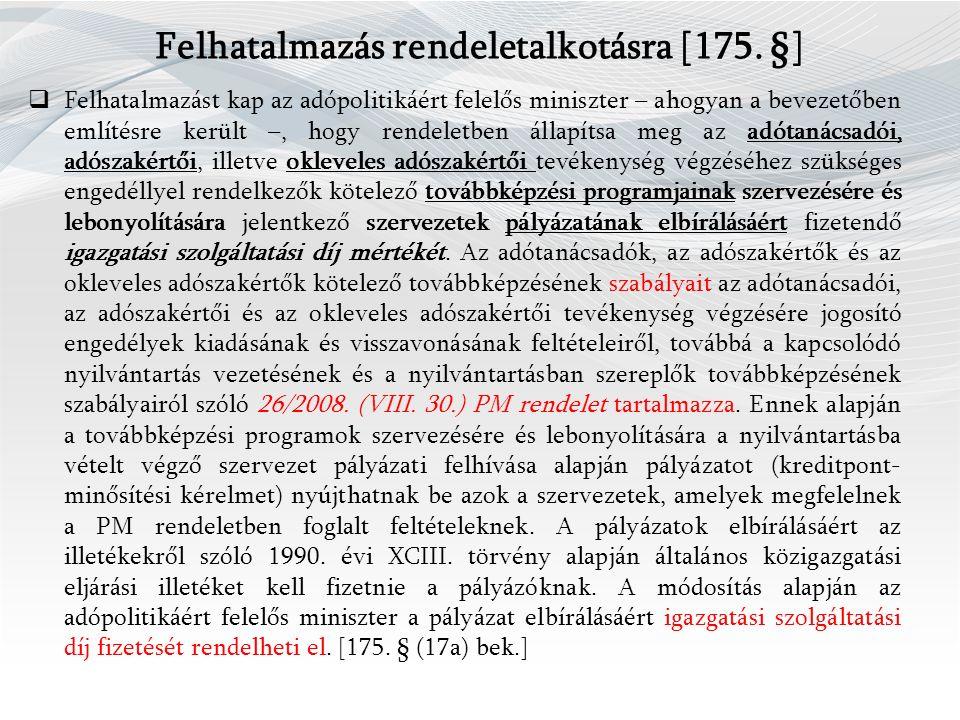 Felhatalmazás rendeletalkotásra [175.