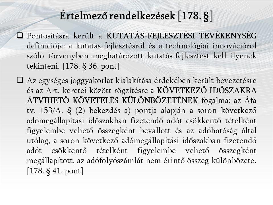 Értelmező rendelkezések [ 178.