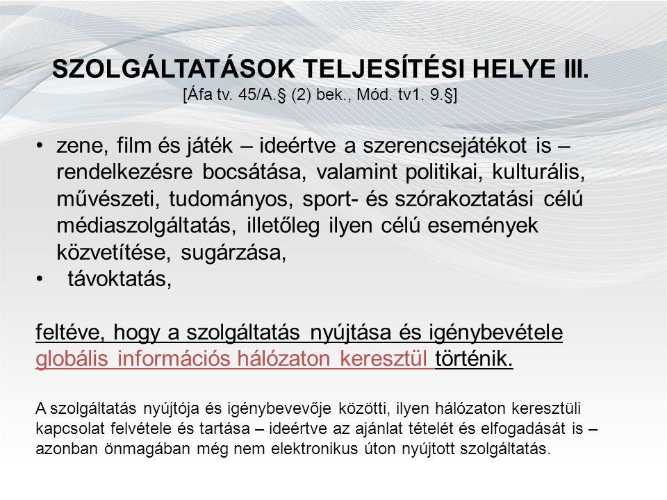 ÁFA BEVALLÁS GYAKORISÁG I.[Art. 1. sz. melléklet I.B.3.