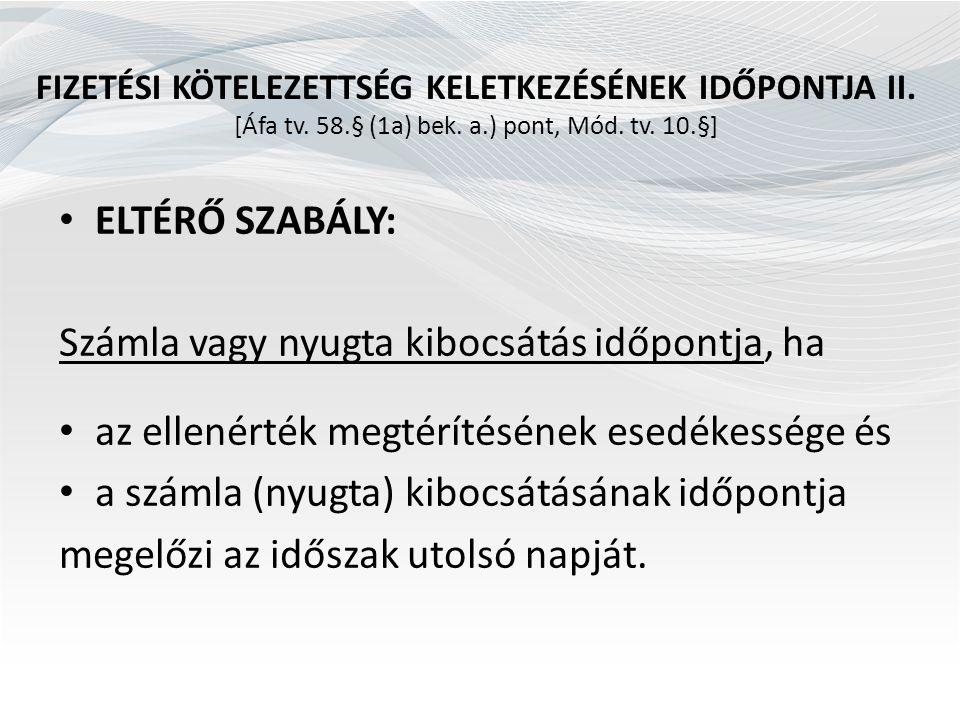 ADÓMÉRTÉK VÁLTOZÁS [Áfa tv.3. sz. melléklet I. 25-48.