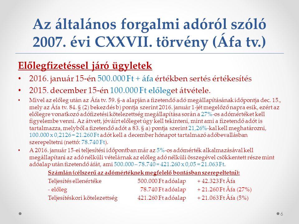 Az általános forgalmi adóról szóló 2007. évi CXXVII.