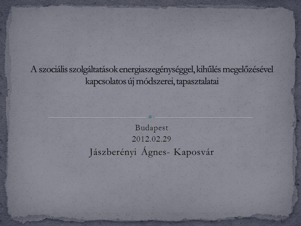 Budapest 2012.02.29 Jászberényi Ágnes- Kaposvár
