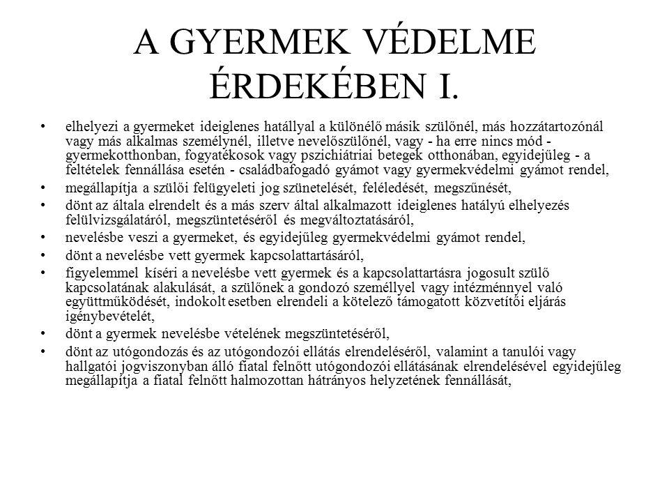 A GYERMEK VÉDELME ÉRDEKÉBEN I.