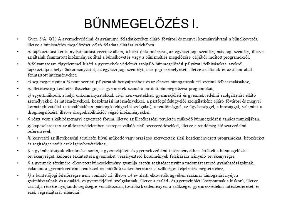 BŰNMEGELŐZÉS I. Gyer. 5/A.