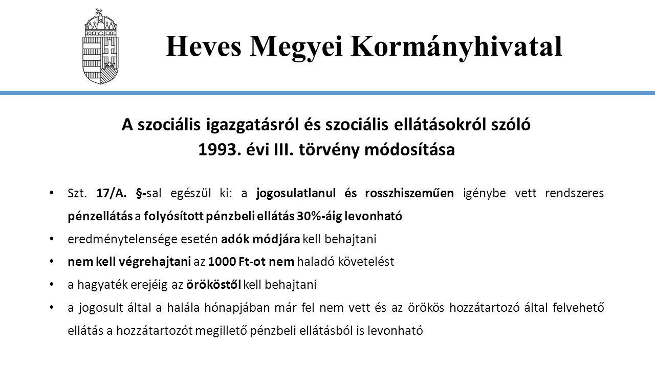 Heves Megyei Kormányhivatal A lakások és helyiségek bérletére, valamint az elidegenítésükre vonatkozó egyes szabályokról szóló 1993.