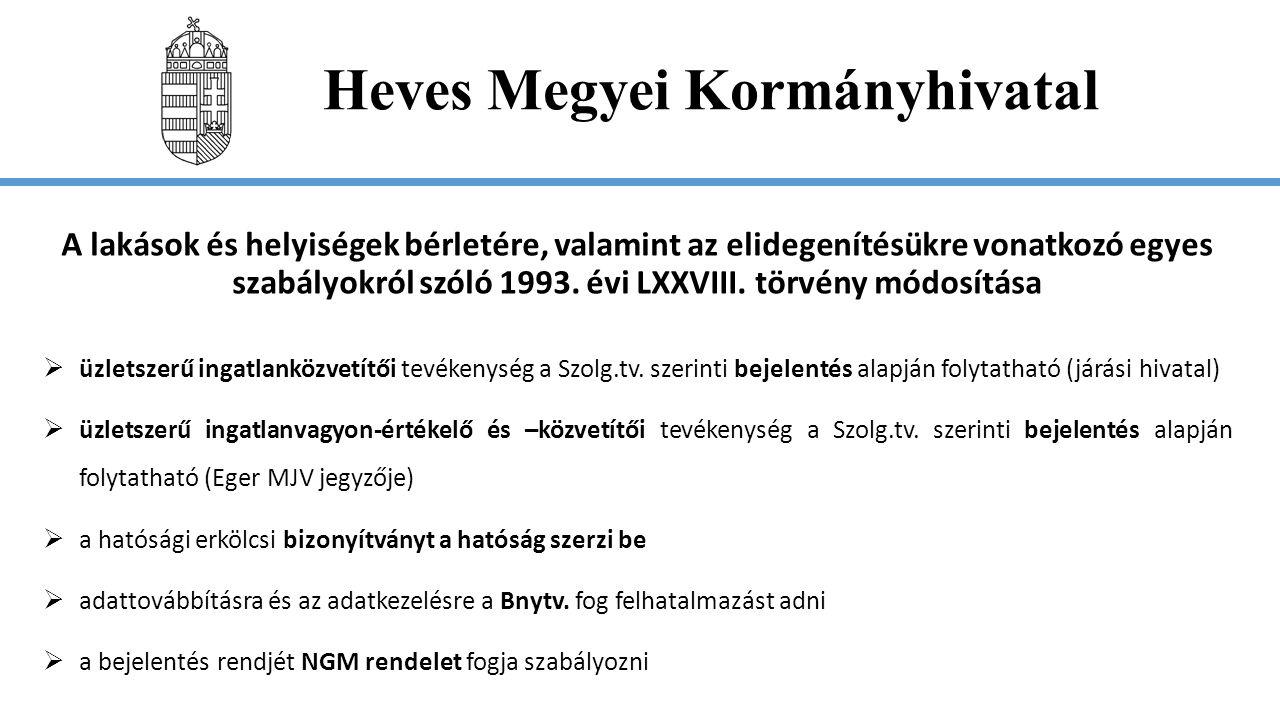 Heves Megyei Kormányhivatal A közúti közlekedési nyilvántartásról szóló 1999.