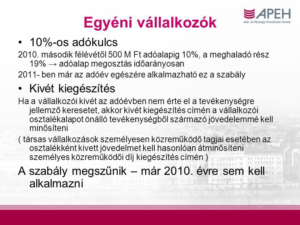 Egyéni vállalkozók 10%-os adókulcs 2010.