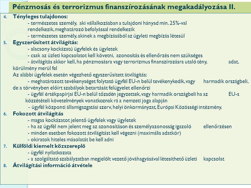 Pénzmosás és terrorizmus finanszírozásának megakadályozása II.