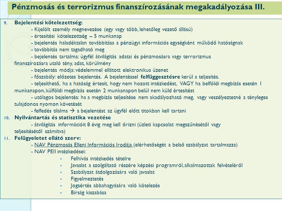 Pénzmosás és terrorizmus finanszírozásának megakadályozása III.