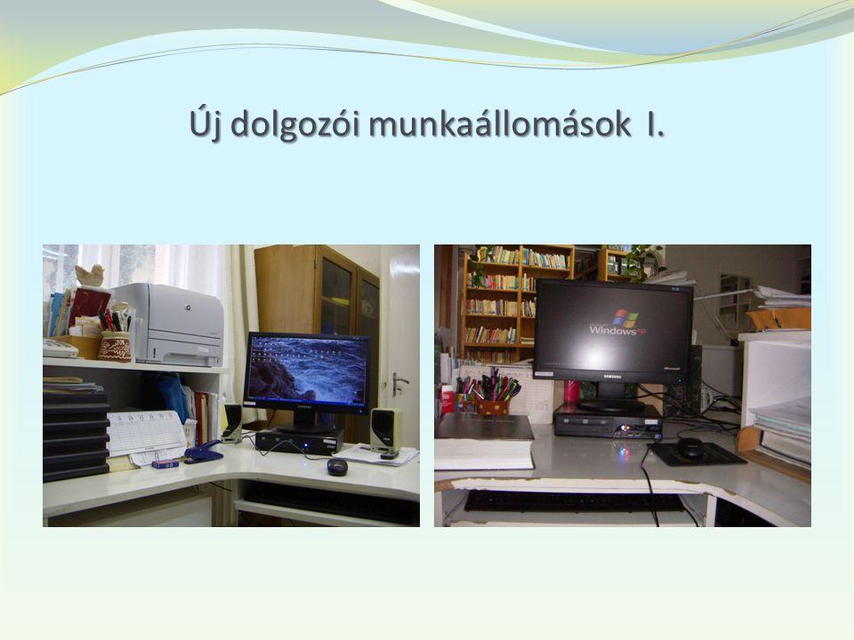 Új dolgozói munkaállomások I.