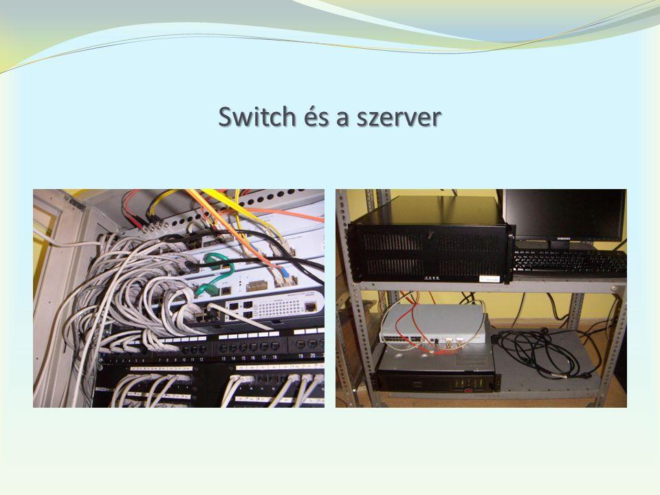 Switch és a szerver