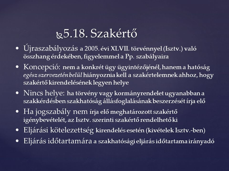  5.18. Szakértő Újraszabályozás a 2005. évi XLVII.