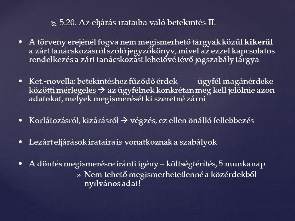  5.20. Az eljárás irataiba való betekintés II.
