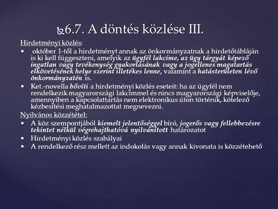  6.7. A döntés közlése III.