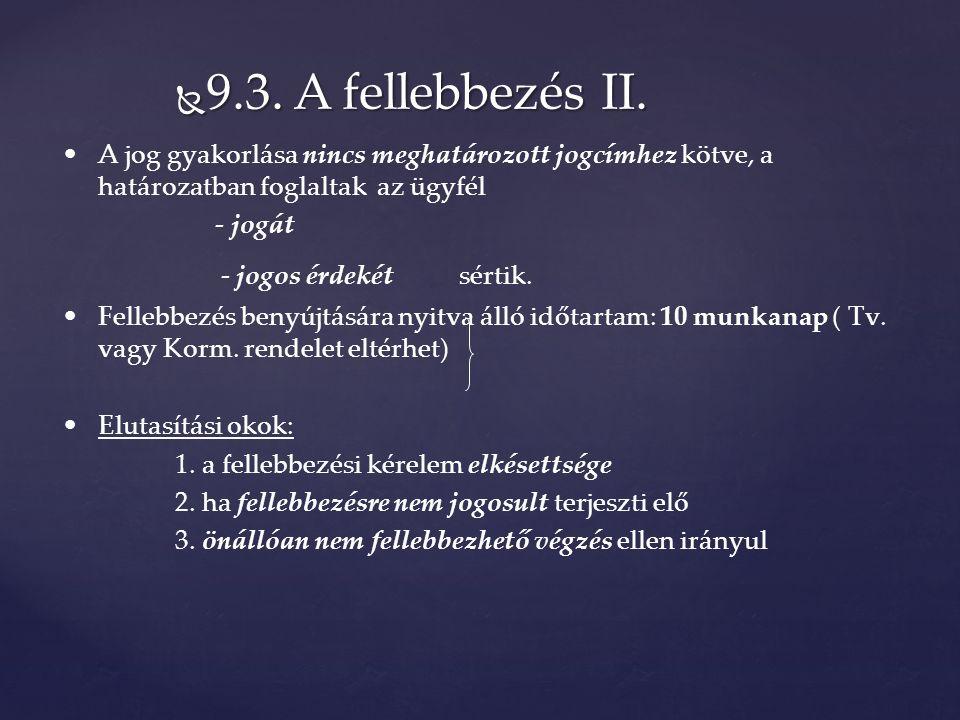  9.3. A fellebbezés II.