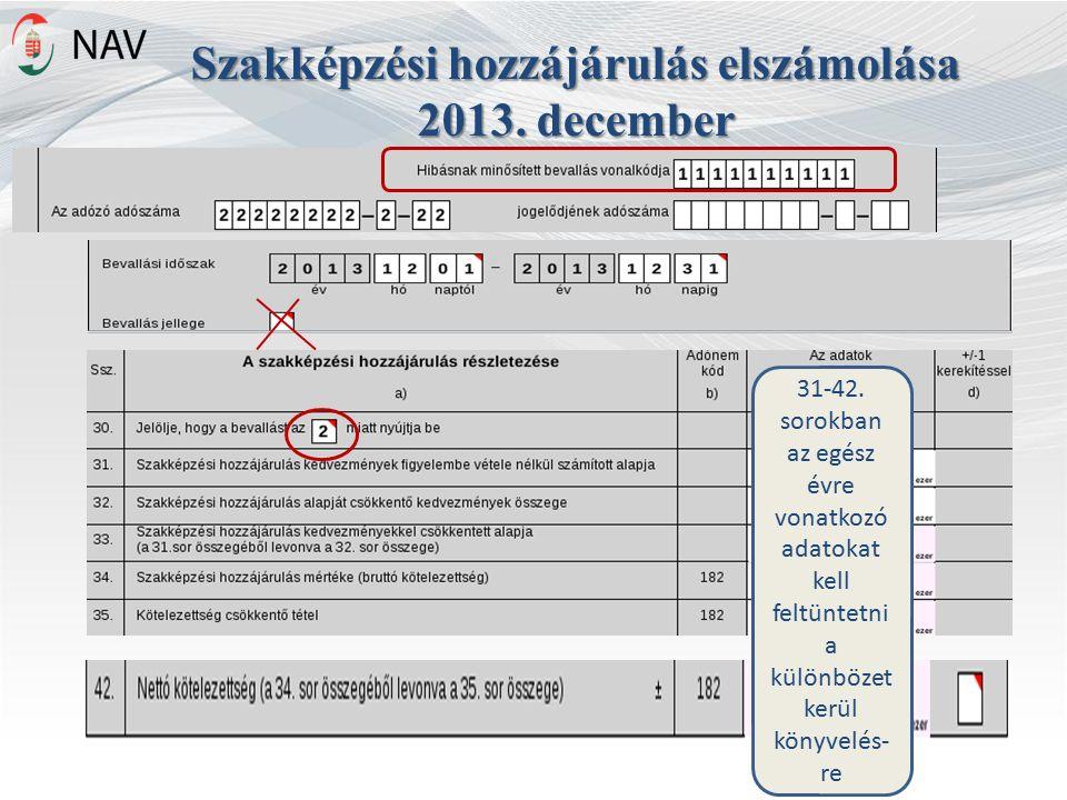 Szakképzési hozzájárulás elszámolása 2013. december 31-42.