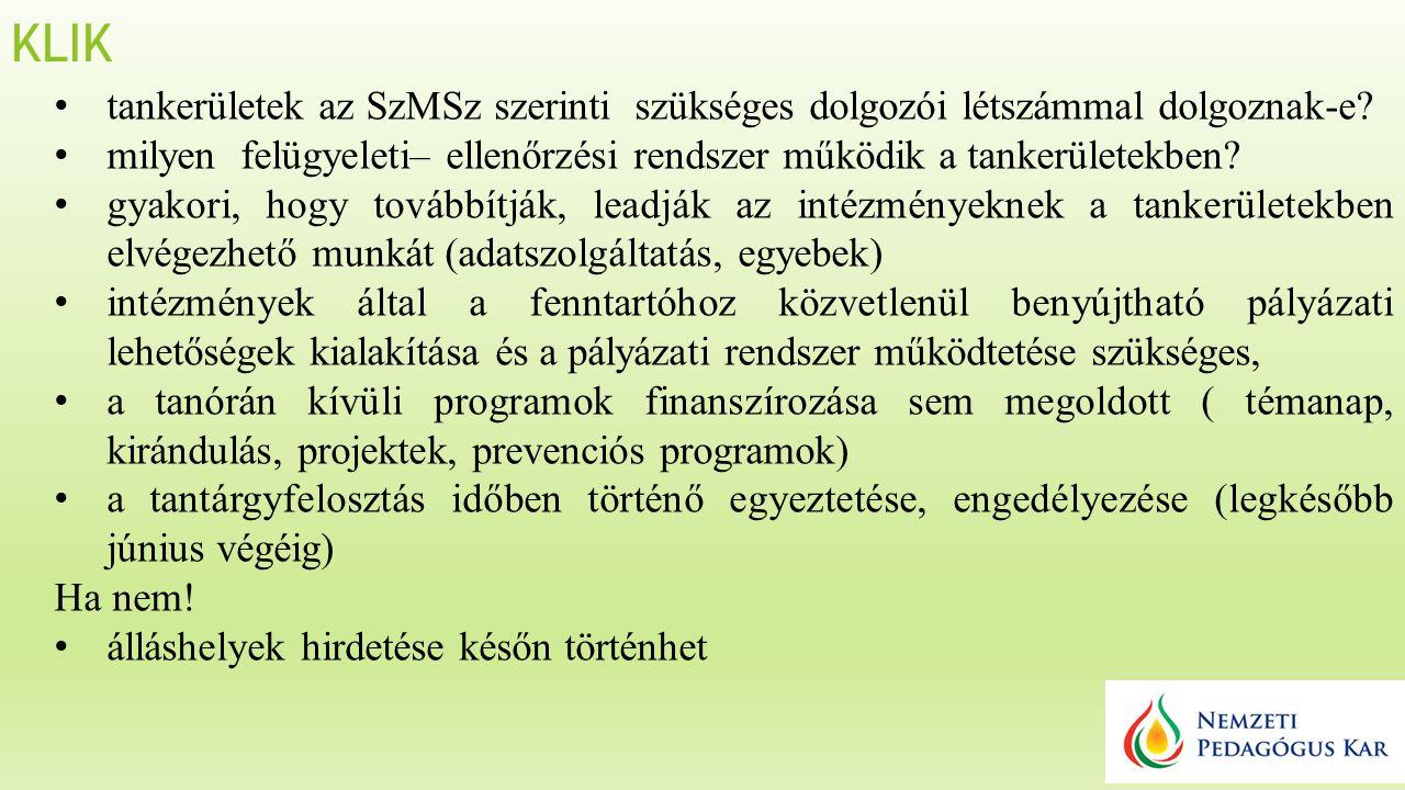 KLIK tankerületek az SzMSz szerinti szükséges dolgozói létszámmal dolgoznak-e.