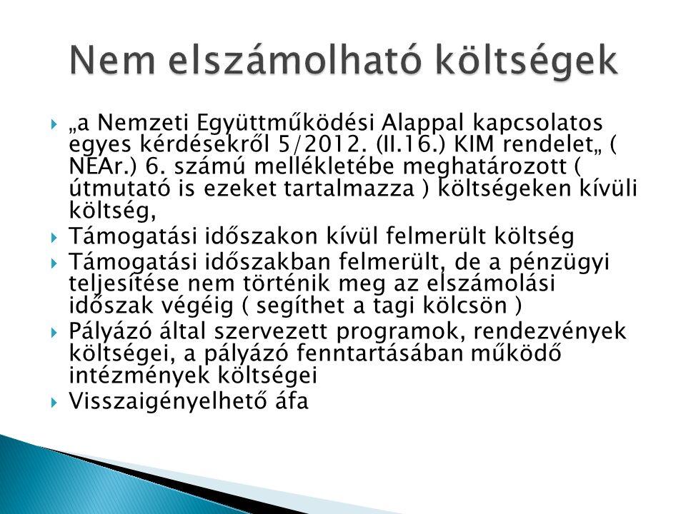 """ """"a Nemzeti Együttműködési Alappal kapcsolatos egyes kérdésekről 5/2012."""