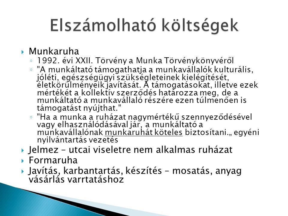  Munkaruha ◦ 1992. évi XXII.