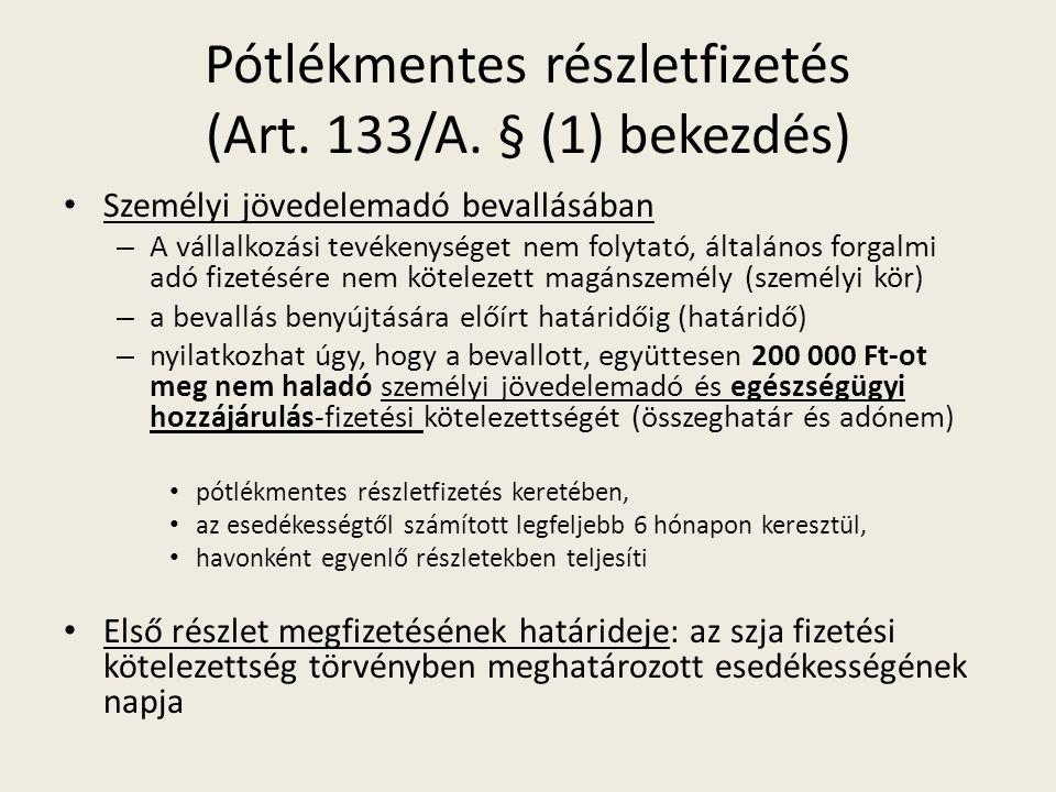 Pótlékmentes részletfizetés (Art. 133/A.