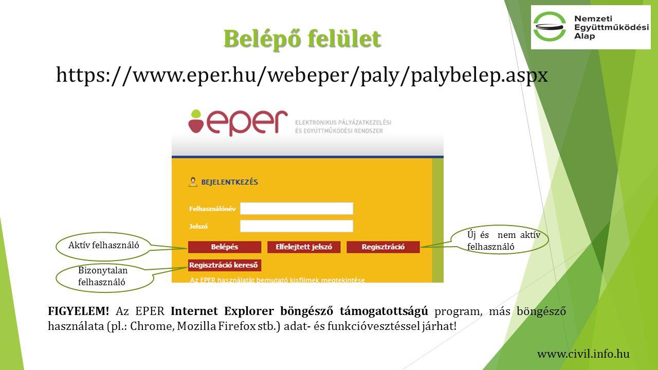 Belépő felület https://www.eper.hu/webeper/paly/palybelep.aspx FIGYELEM.
