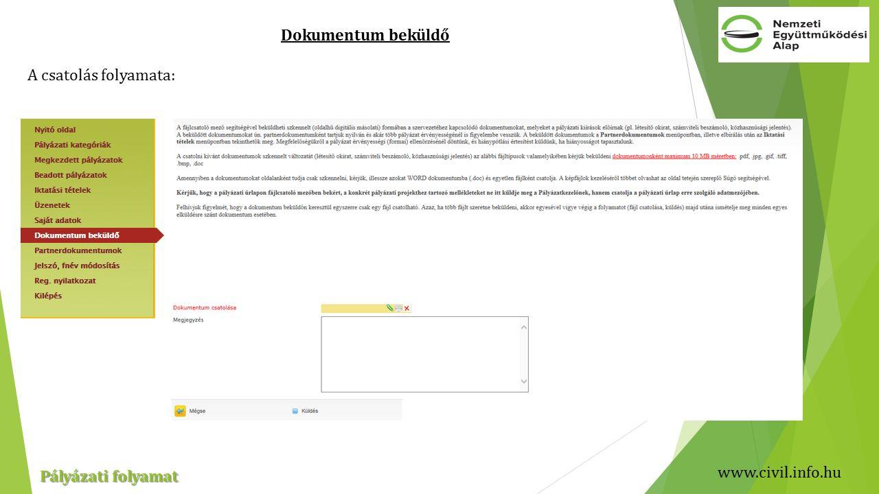 www.civil.info.hu Pályázati folyamat Dokumentum beküldő A csatolás folyamata: