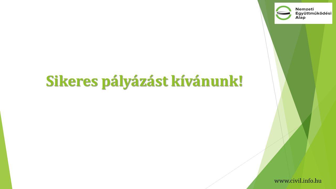 www.civil.info.hu Sikeres pályázást kívánunk!