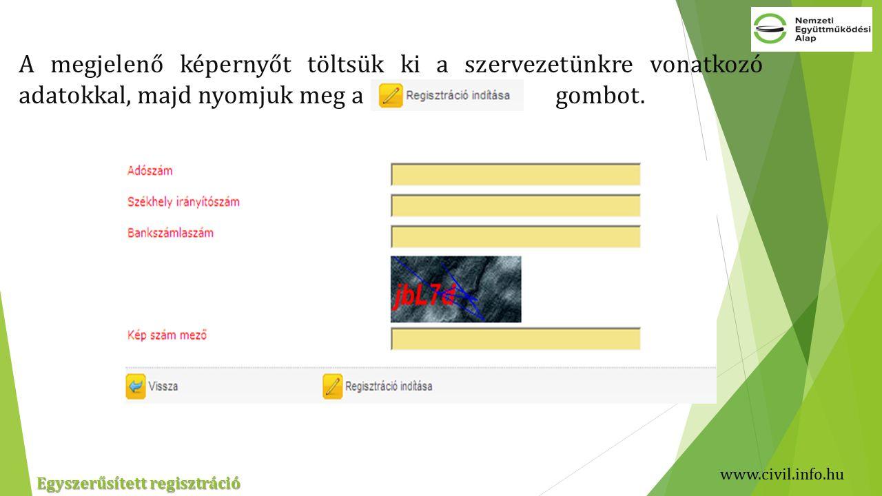 A megjelenő képernyőt töltsük ki a szervezetünkre vonatkozó adatokkal, majd nyomjuk meg a gombot.
