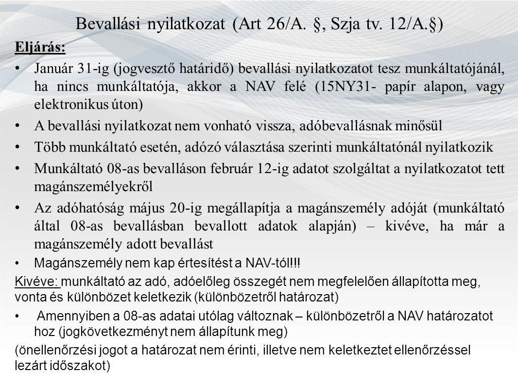 Bevallási nyilatkozat (Art 26/A. §, Szja tv.