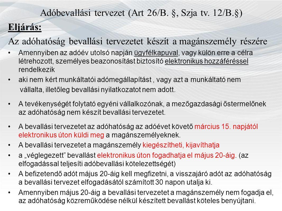 Adóbevallási tervezet (Art 26/B. §, Szja tv.