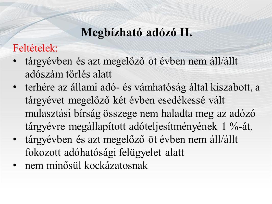 Megbízható adózó II.