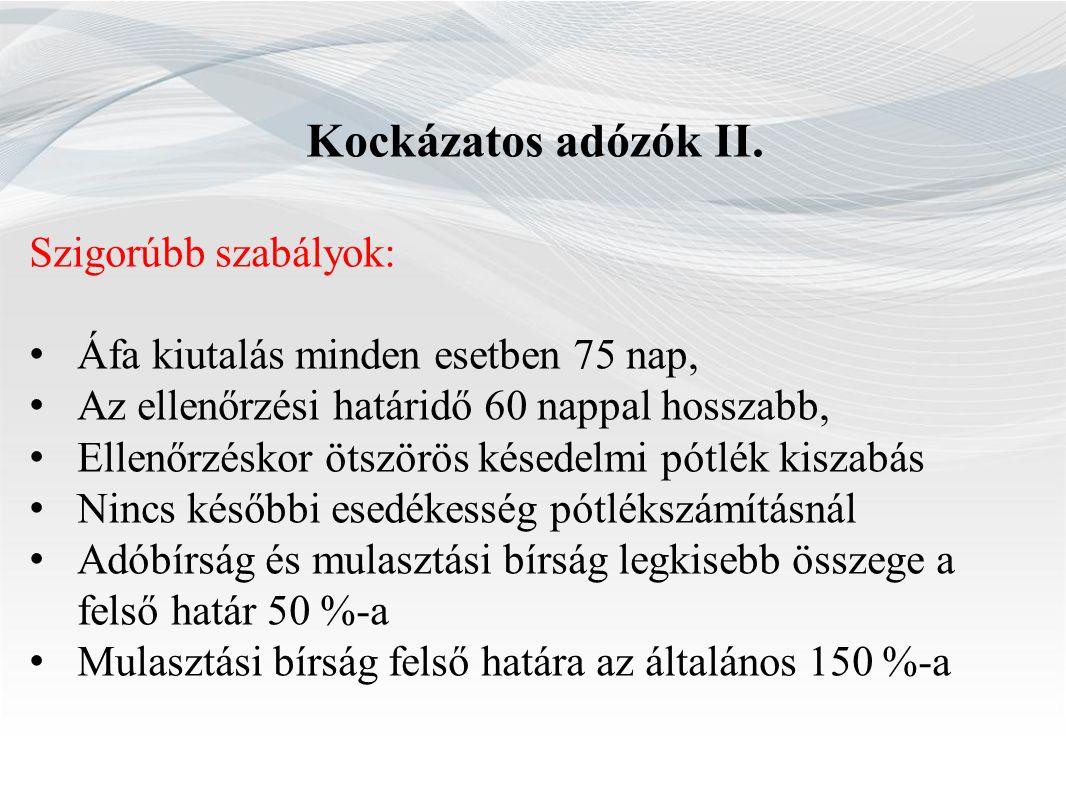 Kockázatos adózók II.