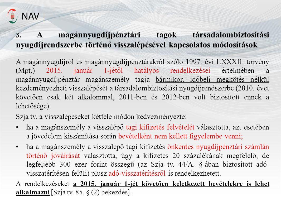 4.Adómentes bevételek [Szja tv. 1. számú melléklet 4.29.