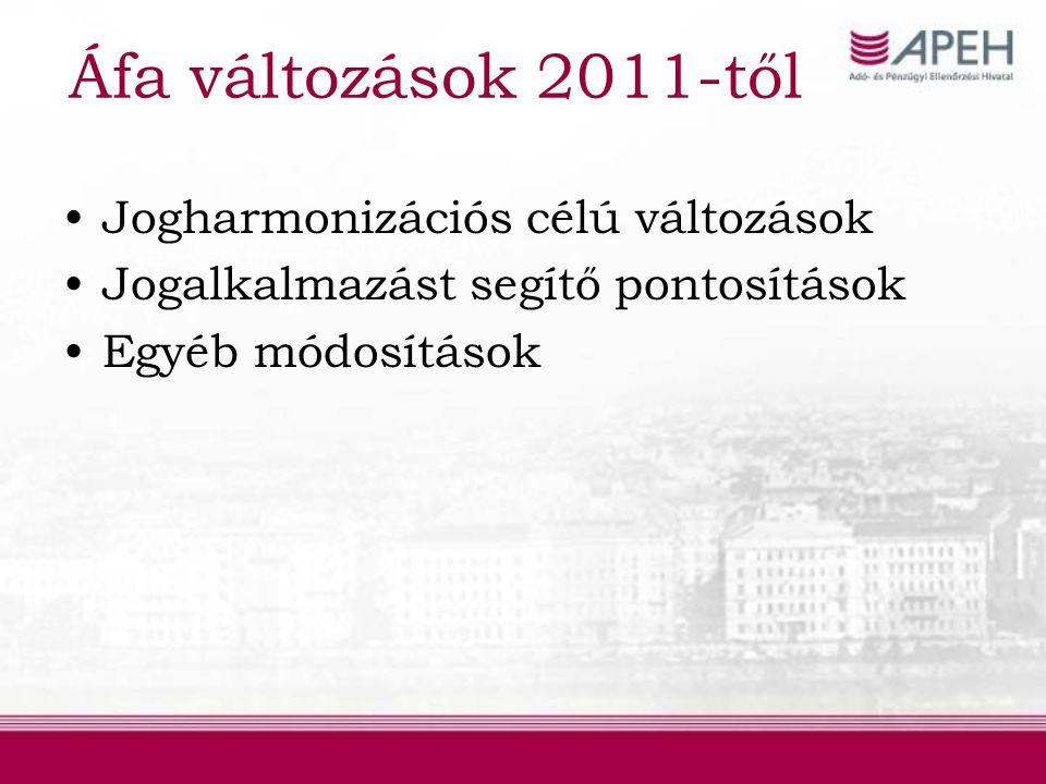 Áfa tv.46.§ szerinti szolgáltatások 2010.01.01-től a 46.§-t csak a harmadik országban letelepedett nem adóalany személy, szervezet igénybevevő esetén kell alkalmazni.