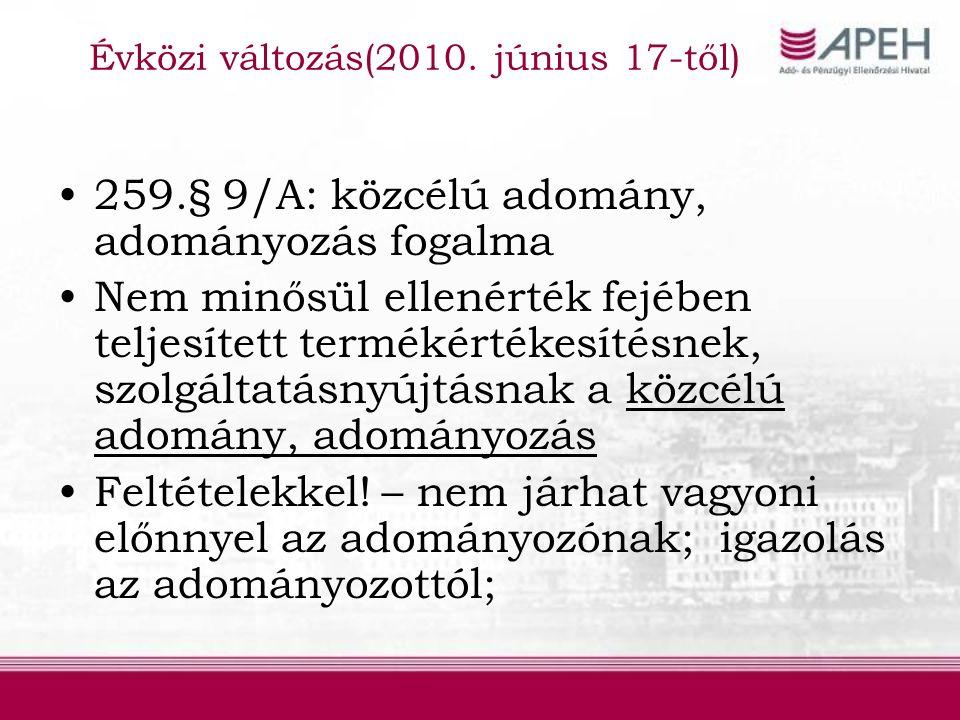 Adóalany Adóalany fogalma (5.§) Kiterjesztett adóalanyiság: adóalanyokkal egy tekintet alá eső közösségi adószámmal rendelkező nem adóalany jogi személyek is adóalanyok a szolgáltatások teljesítési helyének megállapításakor; eva alanyok is; Adóalany az is, aki adóalanyiságán kívüli tevékenységhez vesz igénybe szolgáltatást (Áfa tv.36.§) Kivéve: a saját v.