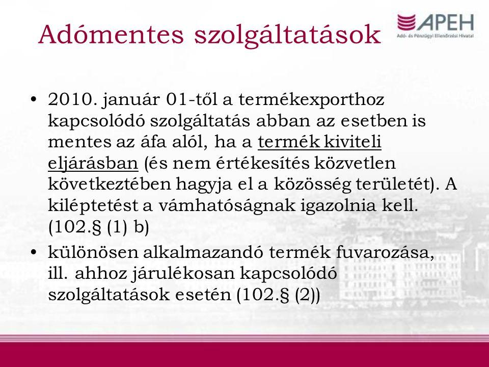 Adómentes szolgáltatások 2010.