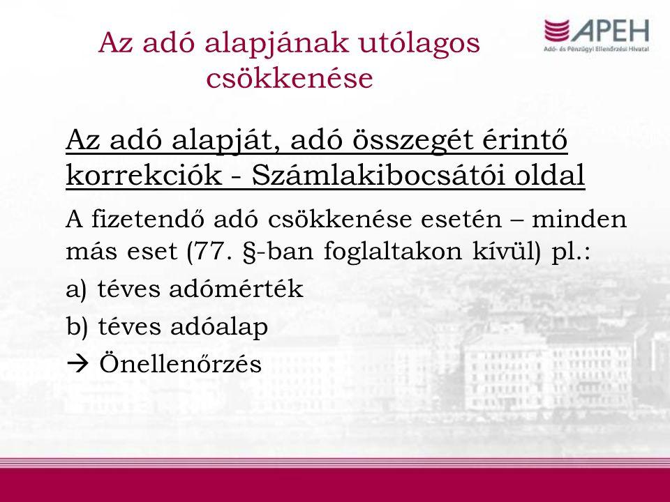 B2B (szolgáltatás igénybevétel) Magyar adóalany (EU adószám  OK) (Fordított)adófizetési kötelezettsége keletkezik: MAGYARORSZÁGON!!.