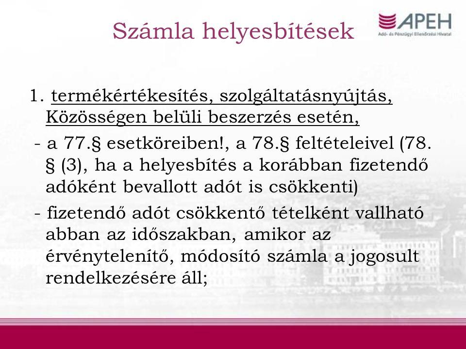 Számla helyesbítések 2.Adóalap v.