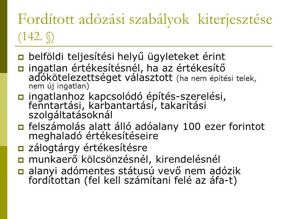 Fordított adózási szabályok kiterjesztése (142.
